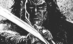 Eclairage sur la nouvelle série de Glénat Conan le Cimmérien qui publie son tome 3 le 12/09