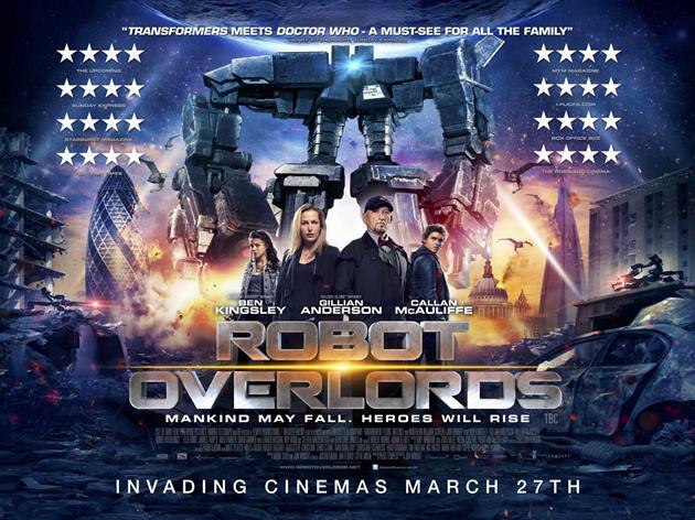 Avis sur le film Robot Overlords de Jon Wright, poster et trailer - BIFFF 2015 : Gillian Anderson poursuivie par des robots venus de l'espace