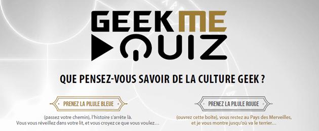 700 questions et 130 défis à relever avec le jeu GeekMeQuiz : Que pensez-vous savoir de la culture geek ?