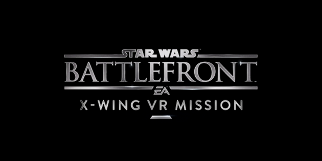 E3 2106 : vidéos de Star Wars Battlefront X-Wing VR Mission et de l'extension Bespin : Battlefront et ses futures extensions