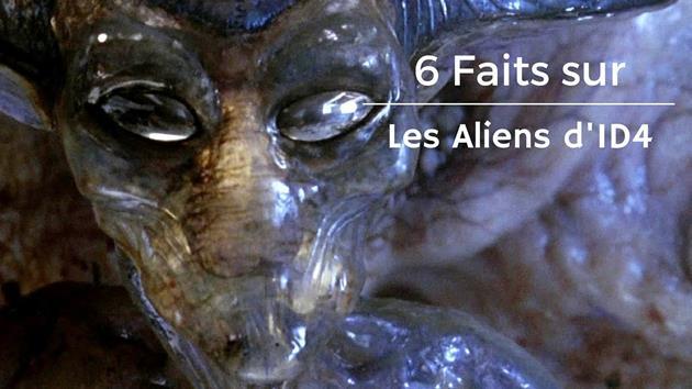 6 faits sur les aliens d'Independence Day en vidéo : Pour ne plus jamais avoir peur des autres