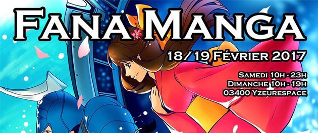 Fana Manga le 18 et 19 Février : Une convention geek toute fraiche à découvrir