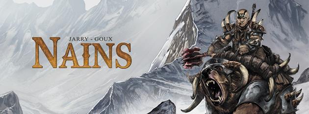 Nains T6 / Elfes T16 : deux sorties BD attendues : De l'Heroic Fantasy de qualité