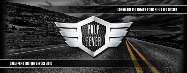 Pulp Fever : c'est reparti : Avec plein de beaux projets dans la besace...