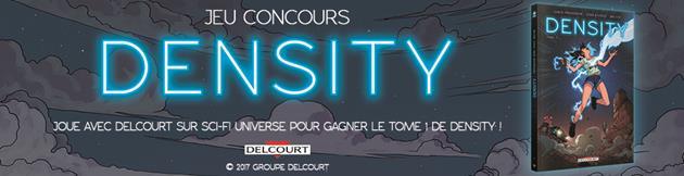 Concours Density - 5 Tomes à gagner : En partenariat avec Delcourt
