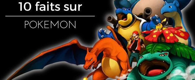 10 faits intéressants à savoir sur les Pokémon en vidéo