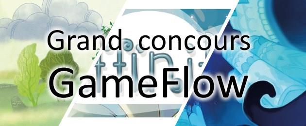 Concours Grand concours GameFlow