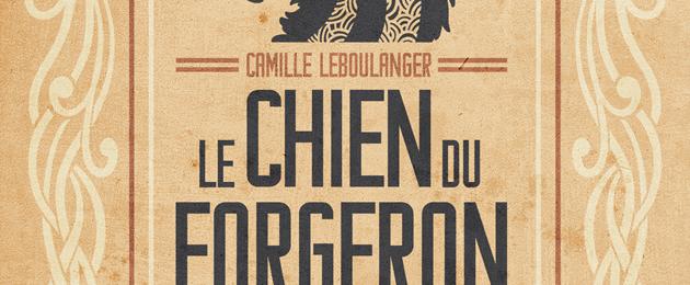 Le Chien du Forgeron [2021]