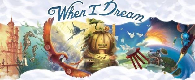 Critique du Jeu de société : When I Dream