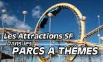 Les attractions SF dans les parcs à thèmes