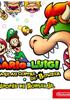 Mario & Luigi : Voyage au centre de Bowser + L'épopée de Bowser Jr - 3DS Cartouche de jeu Nintendo 3DS - Nintendo