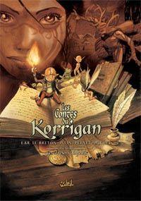 Les contes du korrigan. 1, Les trésors enfouis