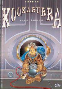 Kookaburra, t3 : Projet Equinoxe