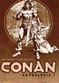 L' Anthologie 1 Conan le barbare