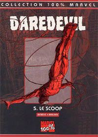 5 . Le scoop : Daredevil 100% Marvel: Le Scoop