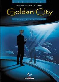 Golden City :  Banks contre Banks