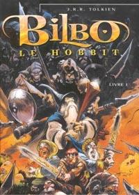 Bilbo le Hobbit - Livre 1 : Bilbo le Hobbit