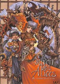 L'Ennemie Qui est en Moi : Le Miroir des Alices T1