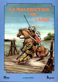 Premières Légendes Celtiques : La Malédiction de Cahir