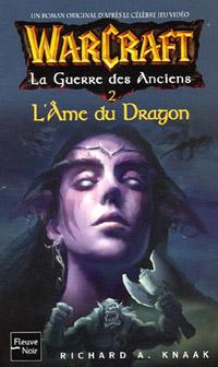 La Guerre des Anciens : Tome 2, L'Ame du Dragon