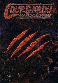 Loup-garou : l'Apocalypse 3ème édition : Loup-Garou : l'Apocalypse