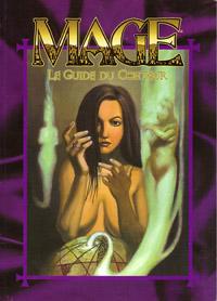 Mage : l'Ascension 3ème édition : Guide du Conteur