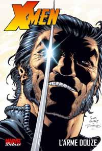 Marvel Deluxe : l'Arme douze : L'Marvel Deluxe : Arme douze