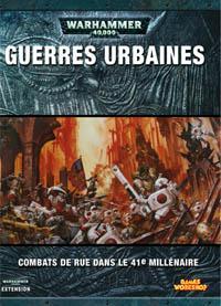 Warhammer 40000 4ème édition : Livret Guerre Urbaine