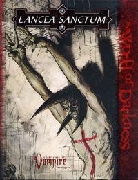 Vampire : le Requiem : Lancea Sanctum