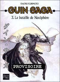 La bataille de Nociphère