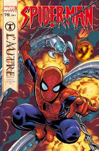 Spider-Man mensuel : Spider-Man V.II - 79 L'autre