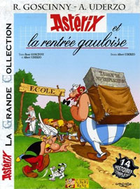 Astérix et la rentrée gauloise - La grande collection