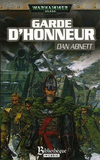 Série Fantômes de Gaunt, Cycle Second, La Sainte: Garde d'honneur : Garde d'Honneur Cycle Second, Tome 1 : La Sainte