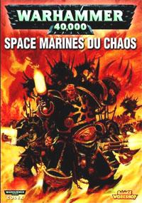 Warhammer 40000 4ème édition : Codex Space Marines du Chaos