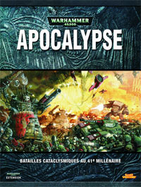 Warhammer 40000 4ème édition : Apocalypse