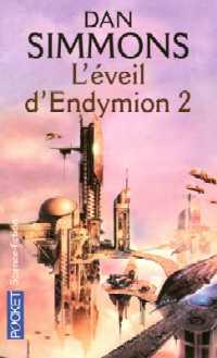 L'Eveil d'Endymion : L'éveil d'Endymion T2