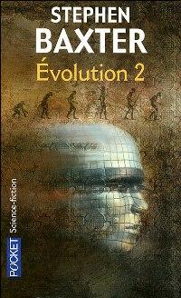 Evolution 1 : Evolution - T2