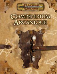 Dungeons & Dragons 3ème édition : Le Compendium Arcanique