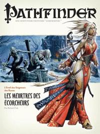Pathfinder : L'éveil des seigneurs des runes 02 : Les meurtres des écorcheurs
