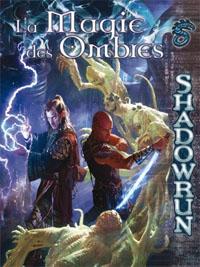 Shadowrun 4ème édition : La Magie des Ombres