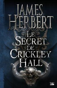 Le Secret de Crickley Hall : Le Secret of crickley hall