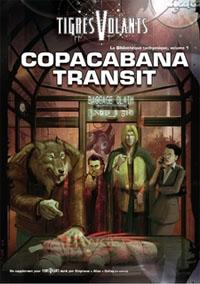 Tigres Volants : La Bibliothèque tachyonique - #1 - Copacabana Transit