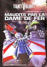 Tigres Volants : La Bibliothèque tachyonique - #1 - Maudits par la Dame de Fer