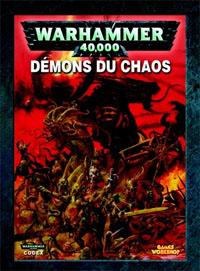 Warhammer 40000 4ème édition : Codex Démons du Chaos