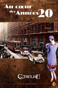 L'appel de Cthulhu 6ème édition : Au coeur des années 20