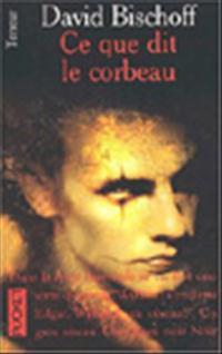 The Crow:Ce que dit le Corbeau