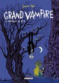 Mortelles en têtes : Grand Vampire : Mortelles en tête