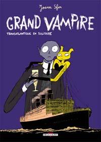 Grand vampire t 3 : Transatlantique en solitaire