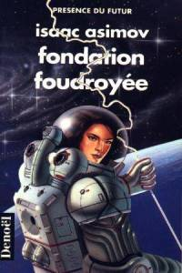 Fondation foudroyée