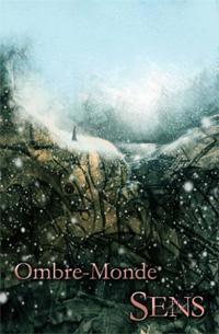 Sens Renaissance : Ombre-monde